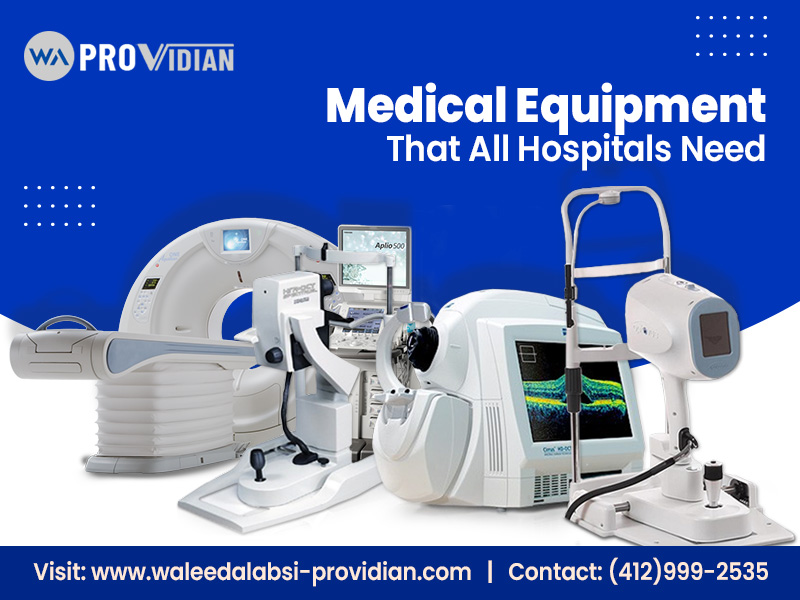 Medical Equipment That All Hospitals Need